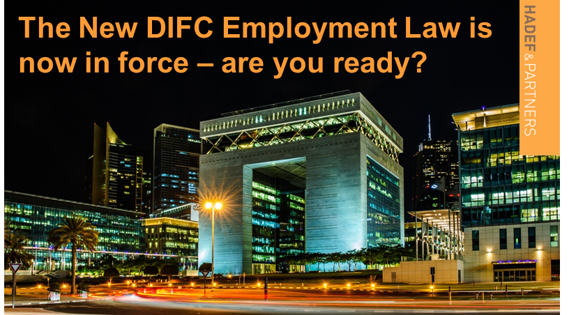 Are you ready? The new DIFC Employment Law and the end to End of Service Gratuity in the DIFC