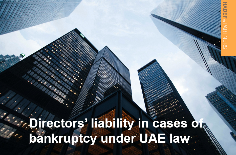 Directors' Liability in Cases of Bankruptcy Under UAE Law