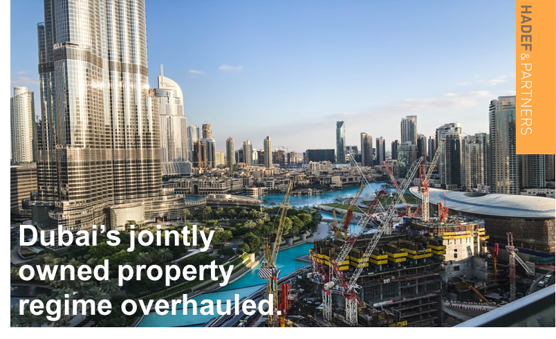 Dubai's Jointly Owned Property Regime Overhauled