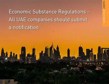 Economic Substance Regulations – All UAE companies should submit a Notification