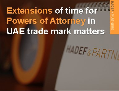Extensions of time for Powers of Attorney in UAE trade mark matters
