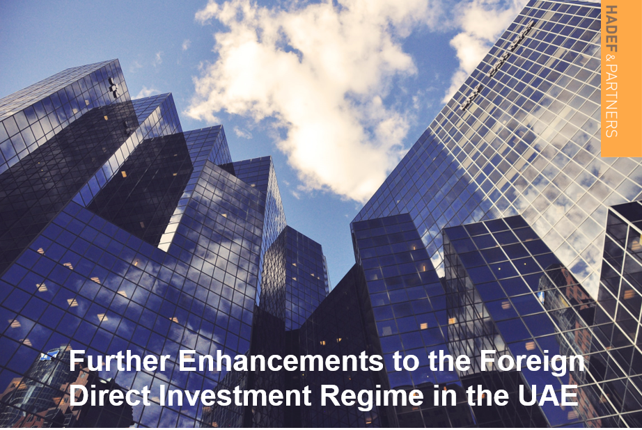 Further Enhancements to the Foreign Direct Investment Regime in the UAE