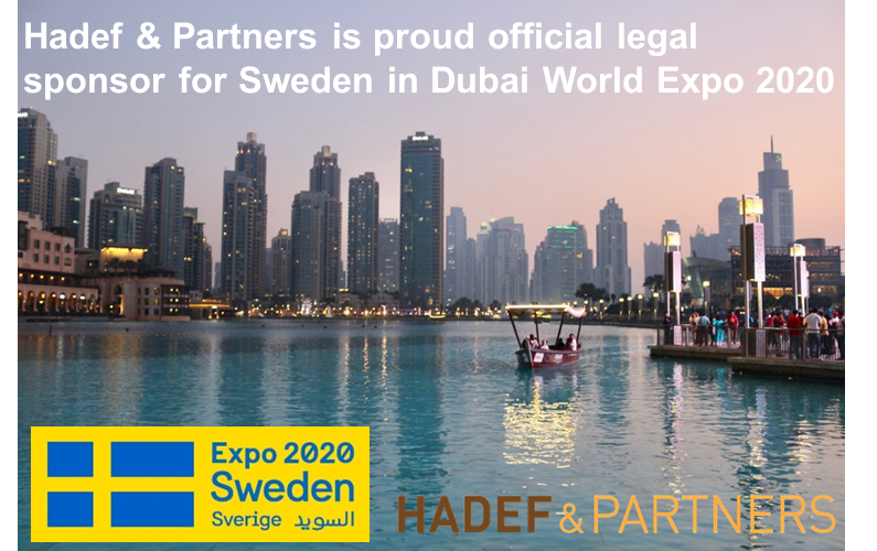 Hadef & Partners is proud official legal sponsor for Sweden in Dubai World Expo 2020