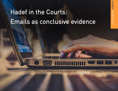 Hadef in the Courts: Emails as conclusive evidence