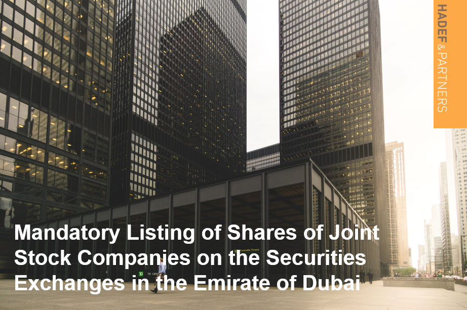 Mandatory Listing of Shares of Joint Stock Companies on the Securities Exchanges in the Emirate of Dubai