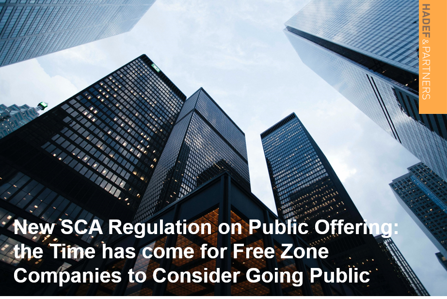 New SCA Regulation on Public Offering: the Time has come for Free Zone Companies to Consider Going Public