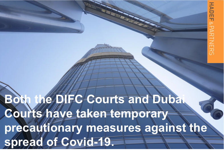The DIFC Courts and Dubai Courts take temporary precautionary measures against the spread of Covid-19